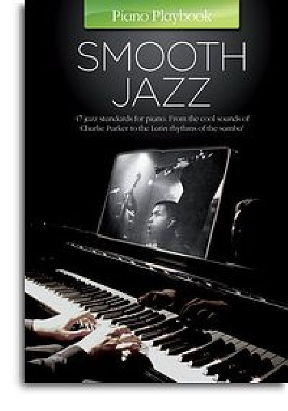 Piano Playbook: Smooth Jazz