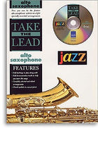 Take The Lead: Jazz (Alto Saxophone)