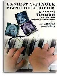 Easiest 5-Finger Piano Collection: Classical Favourites