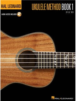 Hal Leonard Ukulele Method: Book 1 (Audio Access Edition)