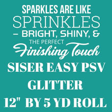 Load image into Gallery viewer, Siser Easy PSV Glitter (Pressure Sensitive Vinyl) 5 FEET ROLL - Kraftyville
