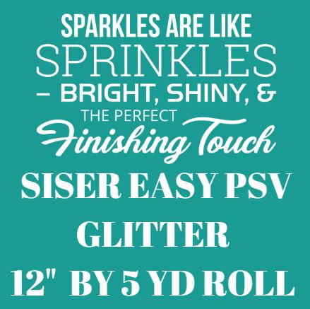 Siser Easy PSV Glitter (Pressure Sensitive Vinyl) 5 FEET ROLL - Kraftyville