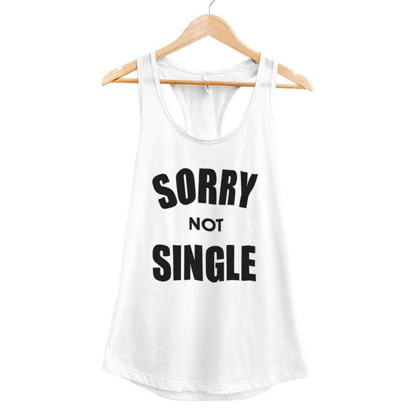 Sorry Not Single Tank - Ladies Racerback Tank / White / XS - Design