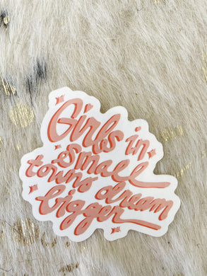 Girls in Small Towns Sticker