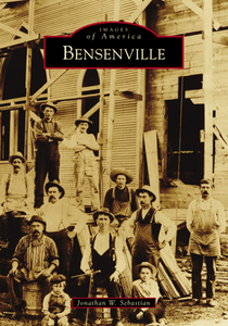 Bensenville Images of America book series