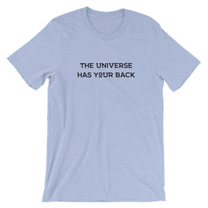 Universe Has Your Back T-Shirt
