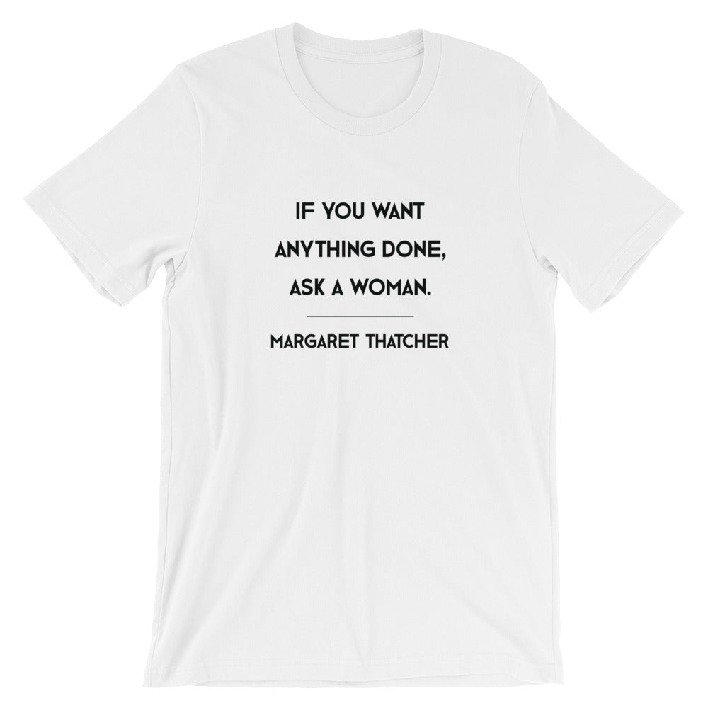 Ask a Woman Thatcher T-Shirt