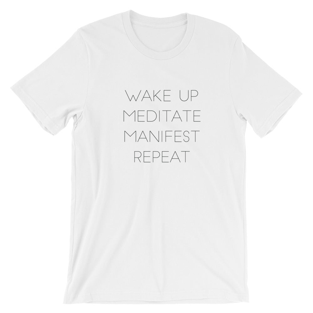 Wake Up Meditate Manifest T-Shirt
