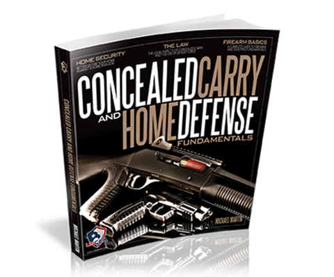 Concealed Carry & Home Defense Fundamentals Book