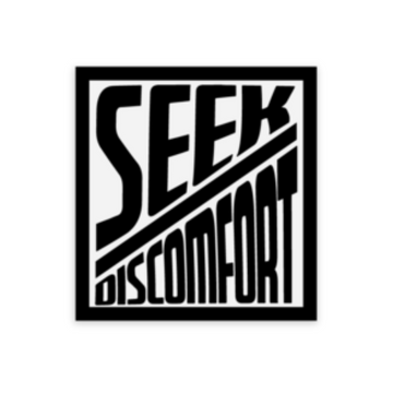 Seek Discomfort Box Sticker (1.9