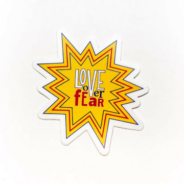 Love Over Fear Sticker