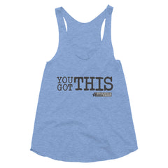 You Got This Women's Tri-Blend Racerback Tank