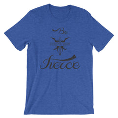 Fierce Short-Sleeve Unisex T-Shirt