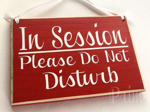 in session please do not disturb custom wood business sign