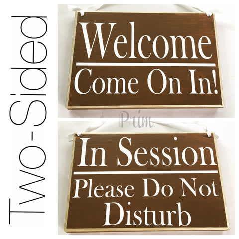 double sided in session welcome office business sign