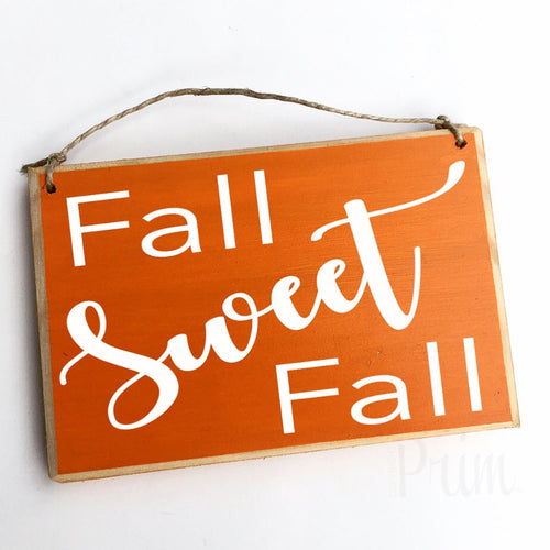 Fall Sweet Fall Custom Wood Autumn Pumpkin Spice Sign