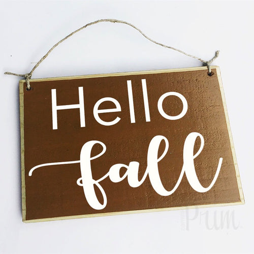 Hello Fall Custom Autumn Seasonal Wood Sign