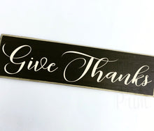 Load image into Gallery viewer, Give Thanks Custom Wood Autumn Fall Harvest Sign