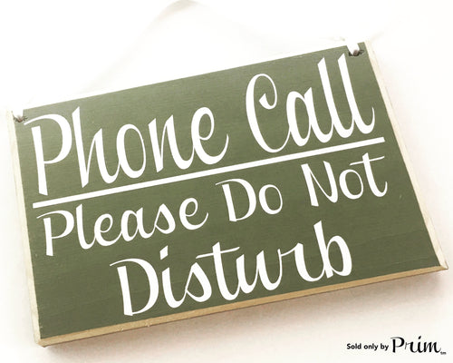 8x6 Phone Call Please Do Not Disturb (Choose Color) Office Salon Spa Meeting Please Knock Welcome Door Custom Sign