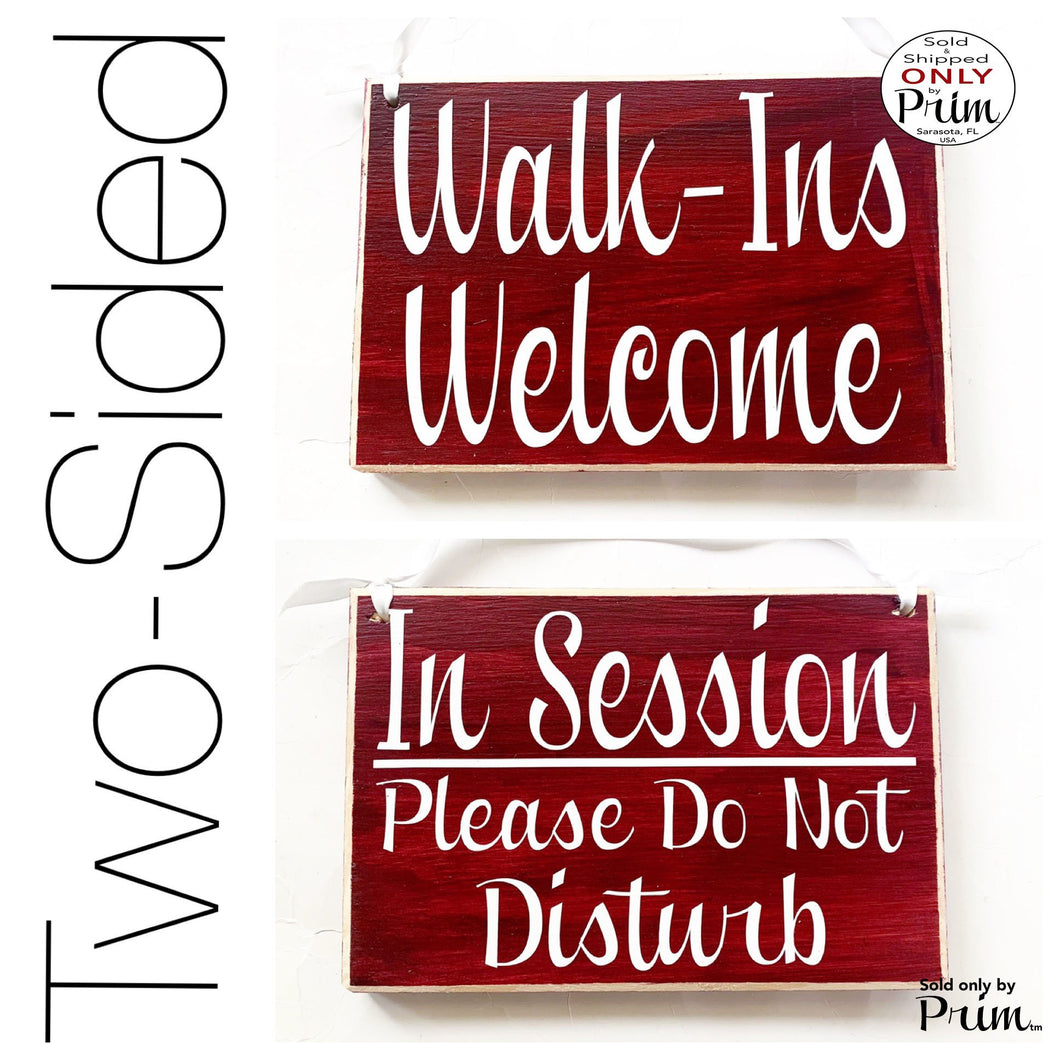 8x6 Two Sided Walk Ins Welcome In Session Please Do Not Disturb Custom Wood Sign Office Business Meeting Salon Spa Store Door Plaque