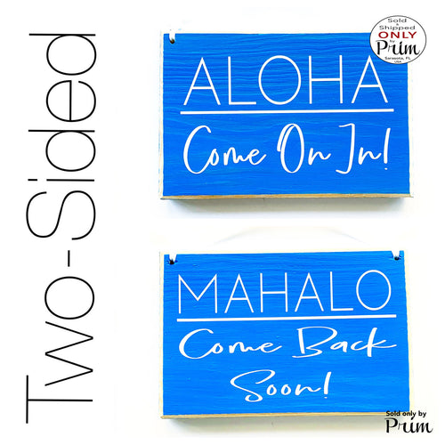 8x6 Aloha Come On In Mahalo Come Back Soon Custom Wood Sign | Hawaiian In Session Welcome Progress Open Closed Spa Salon Office Door Hanger