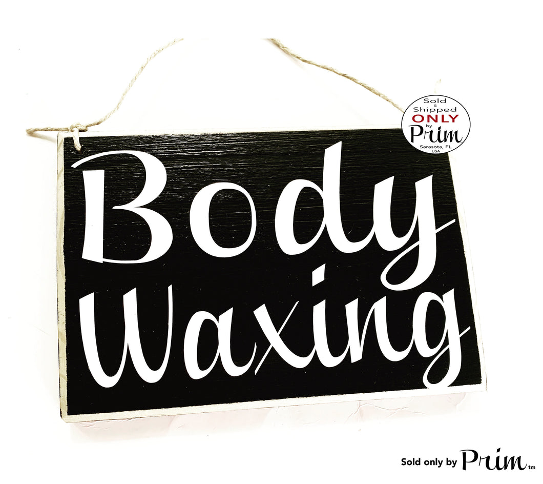 8x6 Body Waxing Room  (Choose Color) Custom Wood Sign Spa Salon In Session Do Not Disturb Facial Treatment Eyebrow Lashes Hair Removal