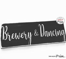 Load image into Gallery viewer, 12x4 Brewery and Dancing Personalized Wedding Custom Wood Sign Wedding Bride Groom Ceremony Vows  Dinner Drinks Nuptials Door Plaque