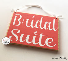 Load image into Gallery viewer, 8x6 Bridal Suite Custom Wood Sign Wedding Groom Ceremony Bridal Shower Door Plaque