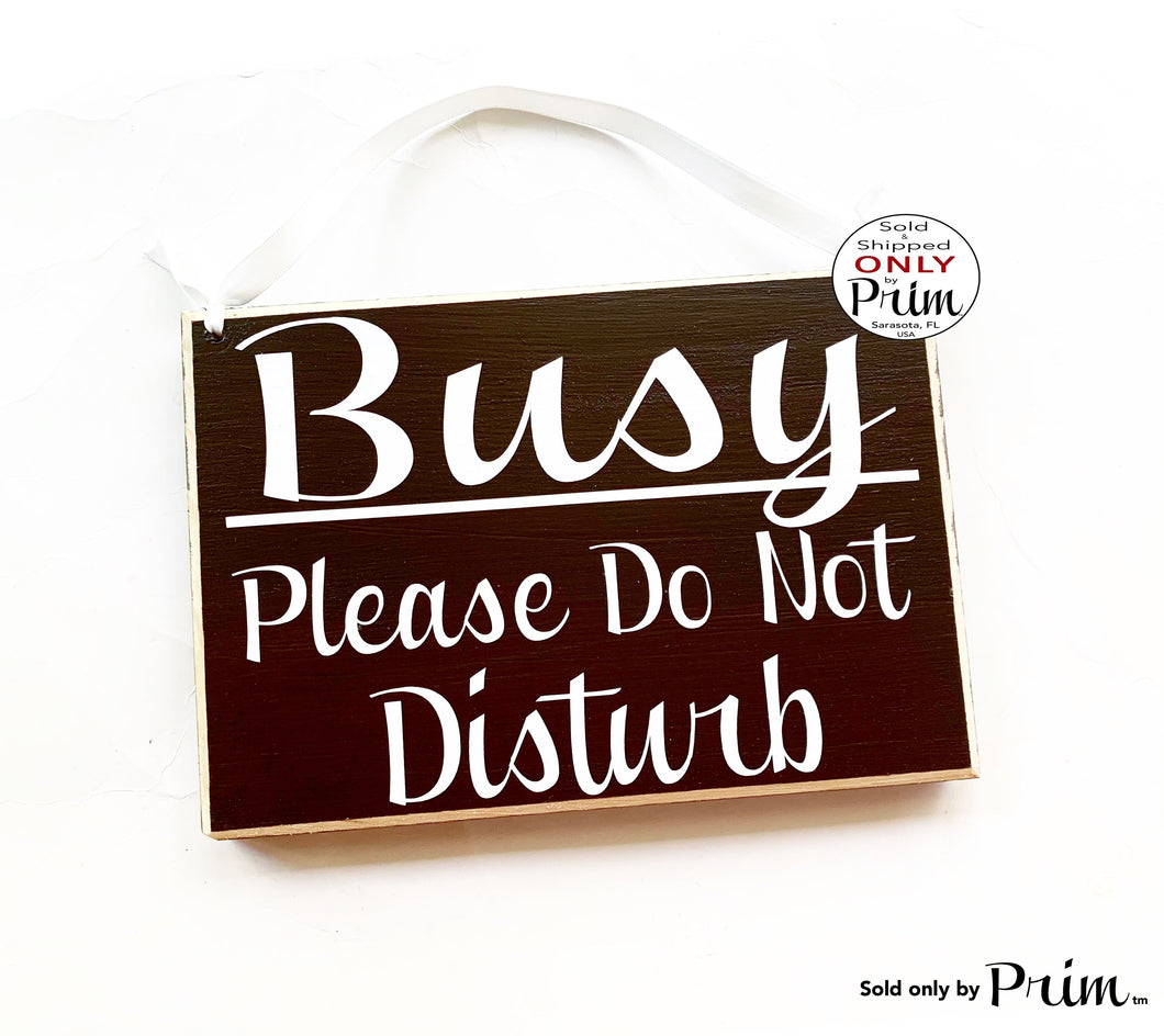 8x6 Busy Please Do Not Disturb Custom Wood Sign In Session Progress Welcome Meeting Quiet Work Cubicle Office Conference Wall Door Plaque