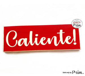 12x4 Caliente! Custom Wood Sign Spanish Hot Kitchen Eat Dining Room Chef Cook Restaurant Wall Decor Hanger Door Plaque