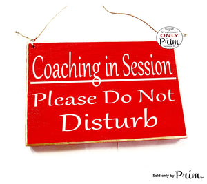 8x6 Coaching In Session Please Do Not Disturb Custom Wood Sign Teacher School Progress Life Therapy Class Testing Silence Quiet Door Plaque