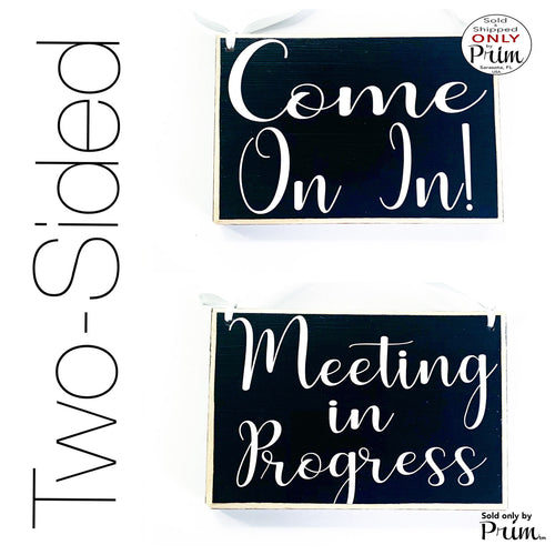 Two Sided 8x6 Come On In Meeting In Progress Please Do Not Disturb Custom Wood Sign Welcome Therapy Conference Spa Salon Office Door Hanger