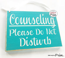 Load image into Gallery viewer, 8x6 Counseling Please Do Not Disturb Custom Wood Sign Counselor In Session Progress Therapy Be With You Shortly Private Meeting