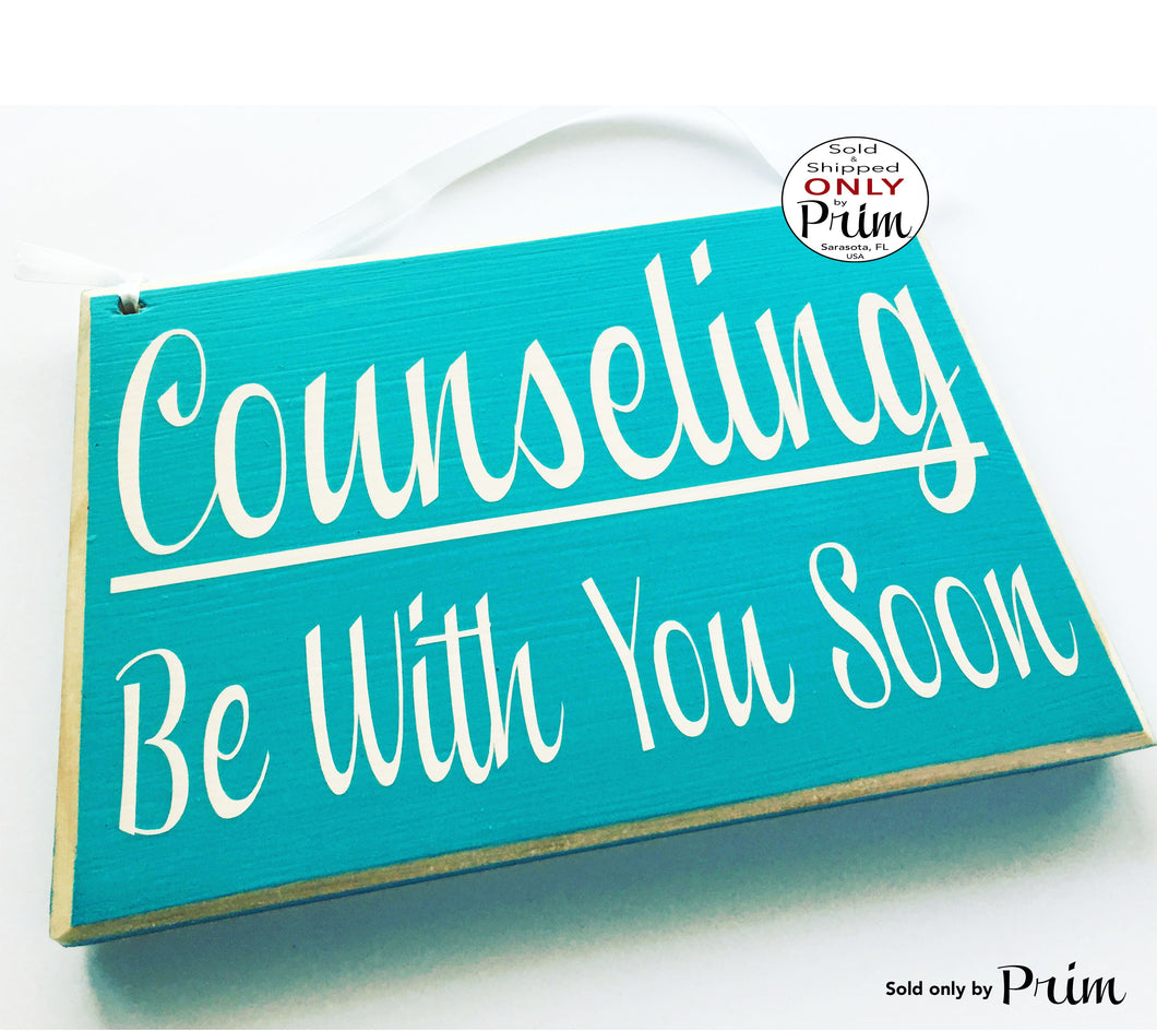 8x6 Counseling Be With You Soon Custom Wood Sign Counselor In Session Progress Please DO Not Disturb