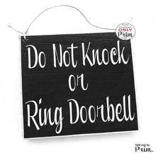 Load image into Gallery viewer, 8x8 Do Not Knock Or Ring Doorbell Custom Wood Sign Do Not Disturb Shhh Baby Sleeping Day Sleeper Nursery Night Nurse Welcome Door Plaque