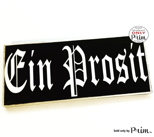 10x4 Bavarian Style EIN PROSIT German Custom Wood Sign To Your Health Oktoberfest Biergarten Deutsch Plaque