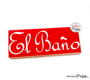 10x4 El Bano Custom Wood Sign Spanish Restroom Spain Mexico Bathroom WC Loo Powder Room Wall Door Plaque