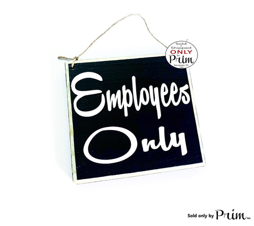 8x8 Employees Only Staff Custom Wood Sign | Office Volunteer Staff Shop Boutique Spa Do Not Enter Private No Entry Door Plaque