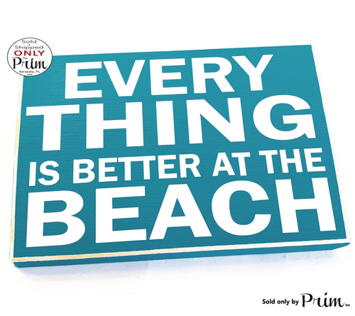 10x8 Everything is Better at the Beach Custom Wood Sign Salt Life Ocean Sea Seashells Beach Life Boat