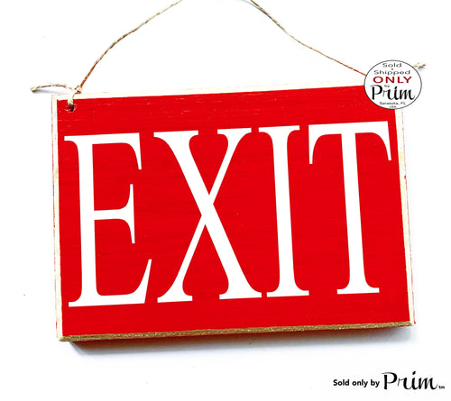 Designs by Prim 8x6 Exit Custom Wood Sign Business Office Spa Salon Store Boutique Shop Do Not Enter Emergency Fire Entrance Welcome Plaque