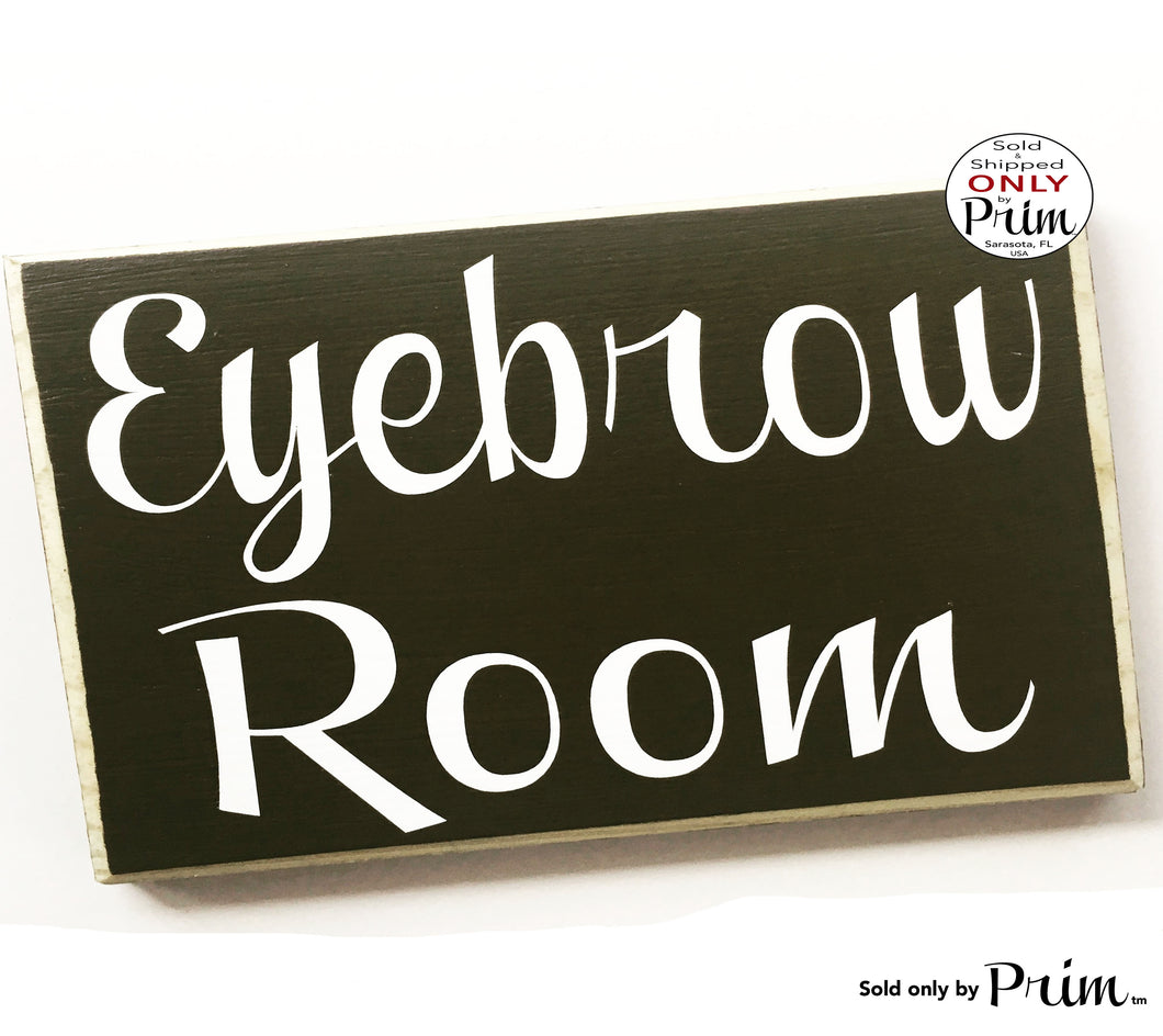 8x6 Eyebrow Room Custom Wood Sign Spa Do Not Disturb Facial Treatment Waxing Lashes Door Plaque