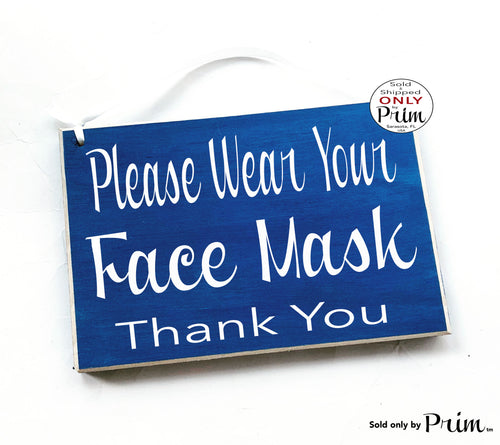 8x6 Please Wear Your Face Mask Wood Sign | Flu Quarantine Zone Please Do Not Enter Sick Patient No Visitors Social Distancing Door Plaque