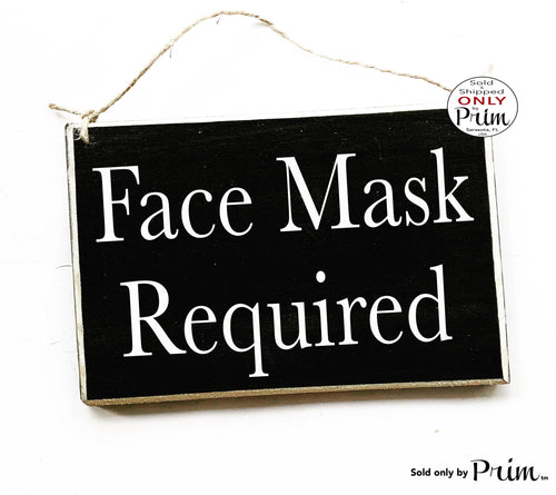 8x6 Face Mask Required Custom Wood Sign | Flu Quarantine Zone Please Do Not Enter Sick Patient No Visitors Social Distancing Door Plaque