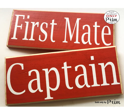 10x4 Captain & First Mate Custom Wood Sign Sailor Boat Pilot Nautical Love Soulmate (2 Signs)