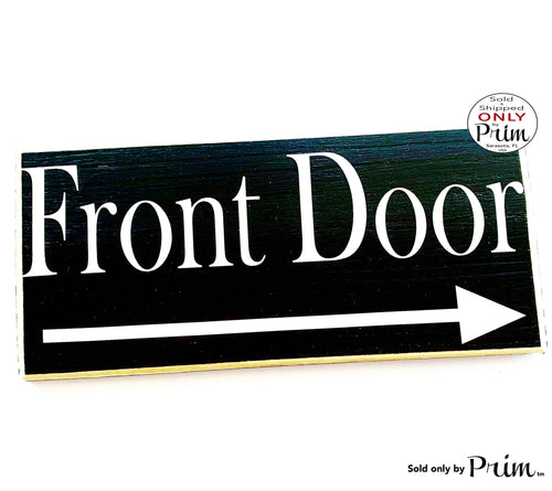 Designs by Prim 12x6 Front Door Arrow Custom Wood Sign Entrance Receptionist Desk Business Corporate Deliveries Leave Packages Directional Wall Decor Plaque