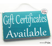 Load image into Gallery viewer, 8x6 Gift Certificates Available Custom Wood Sign Store Shop Sign Spa Salon Office Coupon Door Plaque