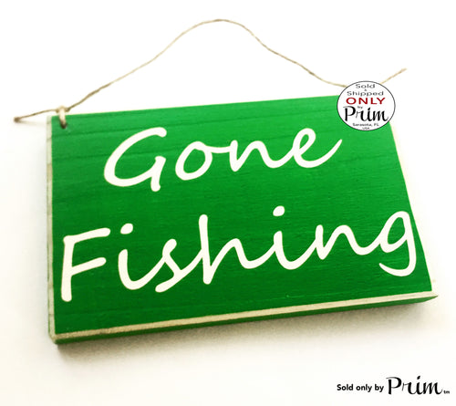 8x6 Gone Fishing Custom Wood Sign Welcome For Him Man Cave Hunting Outdoor Bait Shop Adventure Mens Gift Plaque