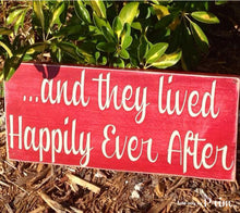 Load image into Gallery viewer, Happily Ever After Custom Wood Sign Love Wedding Life Anniversary Story Time Fairy Tale
