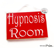 Load image into Gallery viewer, 8x6 Hypnosis Room Custom Wood Sign Spa Please Do Not Disturb Behavior Psychology Therapy Massage Meditation Relaxation Health Body Plaque