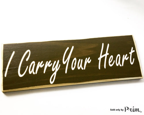 12x4 I Carry Your Heart Custom Wood Heart Wedding Anniversary Valentines Day Gift You Are My Soulmate Be Mine I Love You More Us Plaque
